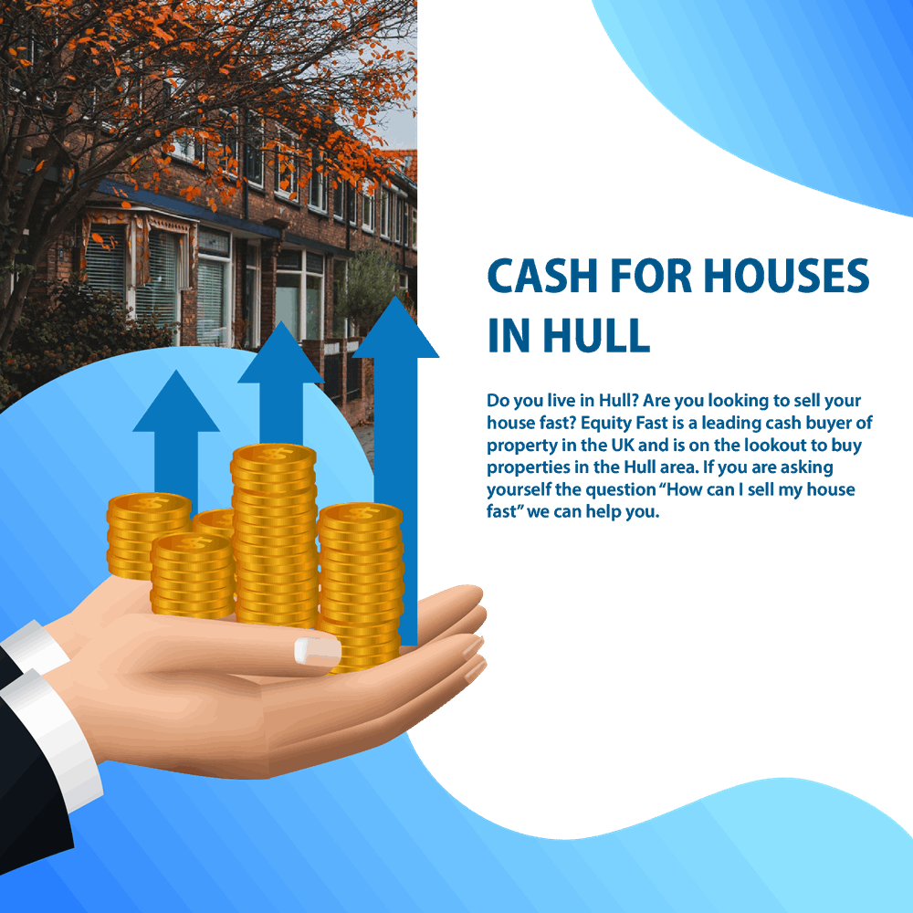 Cash for houses in Hull